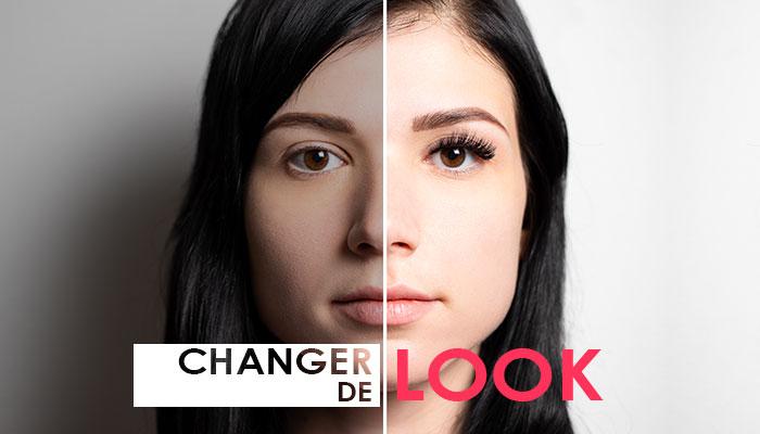 Changez de look
